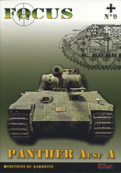 FOCUS N ° 9 THE PANTHER AUSF A