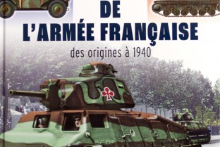 All tanks of the French army From the origins to 1940