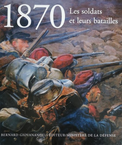 1870 The soldiers and their battles