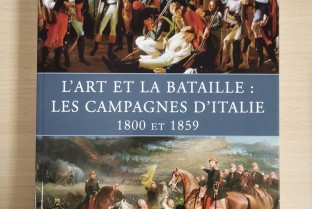 Art and Battle: the Italian Campaigns 1800 and 1859