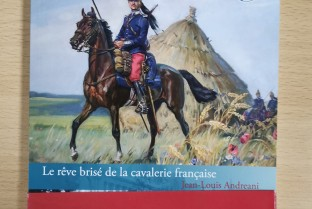 The Great War on horseback, the shattered dream of the French cavalry
