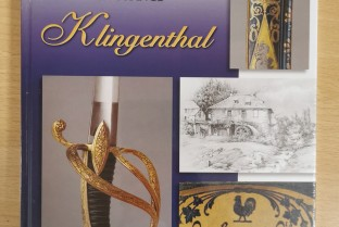 Klingenthal, the first Royal Manufacture of Bladed Weapons