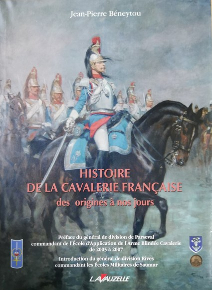 History of the French Cavalry from its origins to the present day