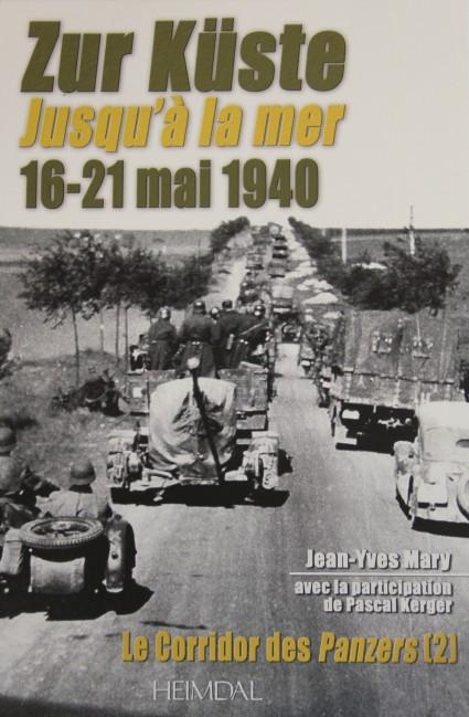 Zur Küste to the sea 16 - 21 May 1940