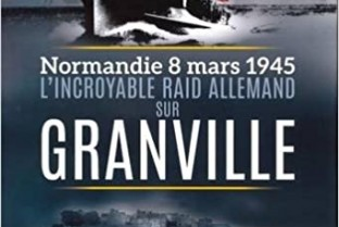 The incredible German raid on Granville